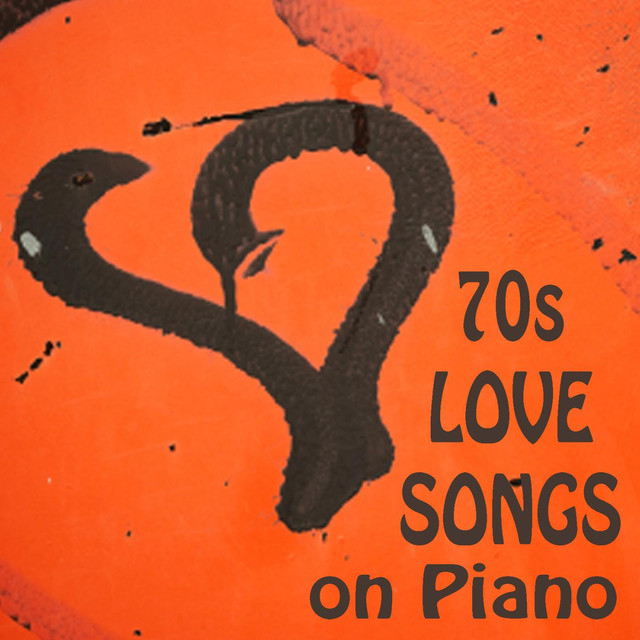 70s Love Songs on Piano by Piano Love Songs on Spotify