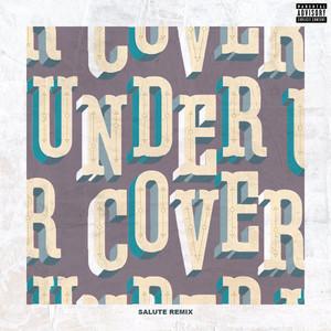 Undercover (salute Remix) Albümü