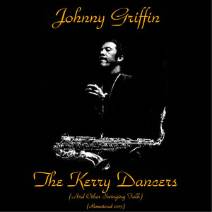 The Kerry Dancers (And Other Swinging Folk) (Remastered 2015) album