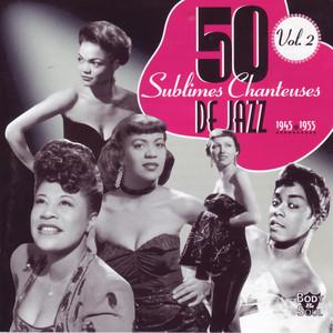50 Sublimes Chanteuses de Jazz