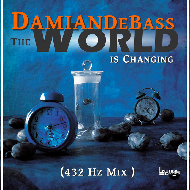 The World Is Changing - 432 Hz Mix, a song by DamianDebass