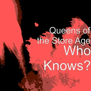 Queens of the Store Age