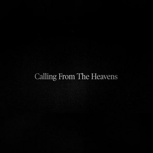 Calling from the Heavens