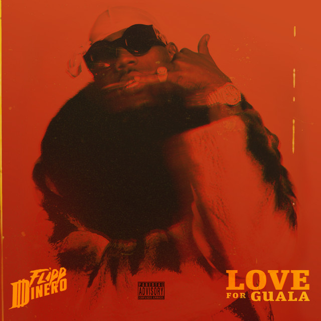 Album cover for LOVE FOR GUALA by Flipp Dinero