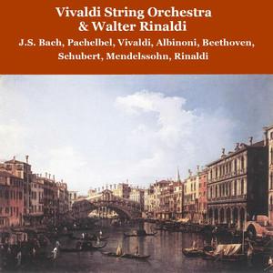 Vivaldi String Orchestra & Walter Rinaldi