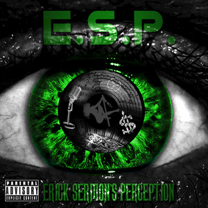 E.S.P. (Erick Sermon's Perception)