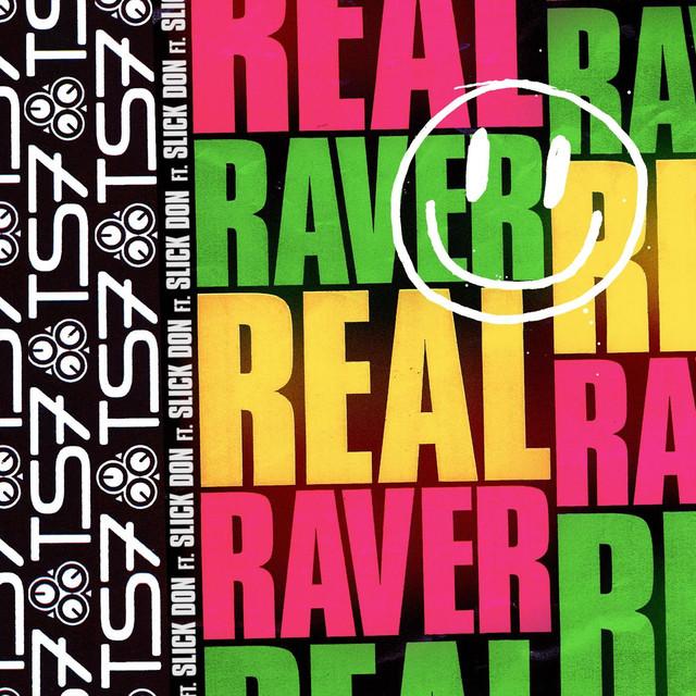 Real Raver