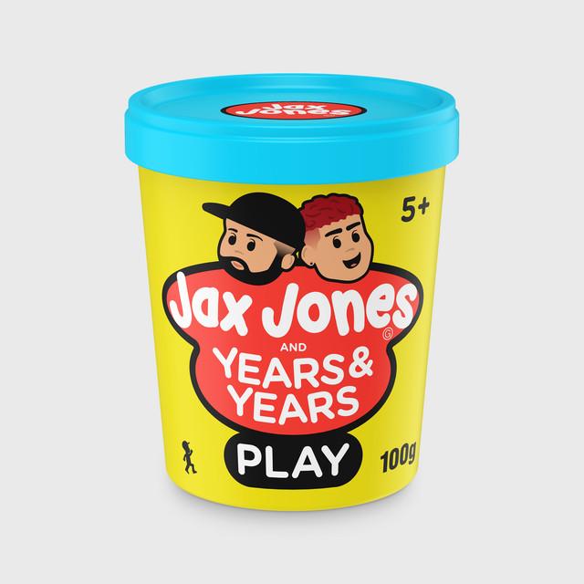 Play - Jax Jones ft. Years & Years