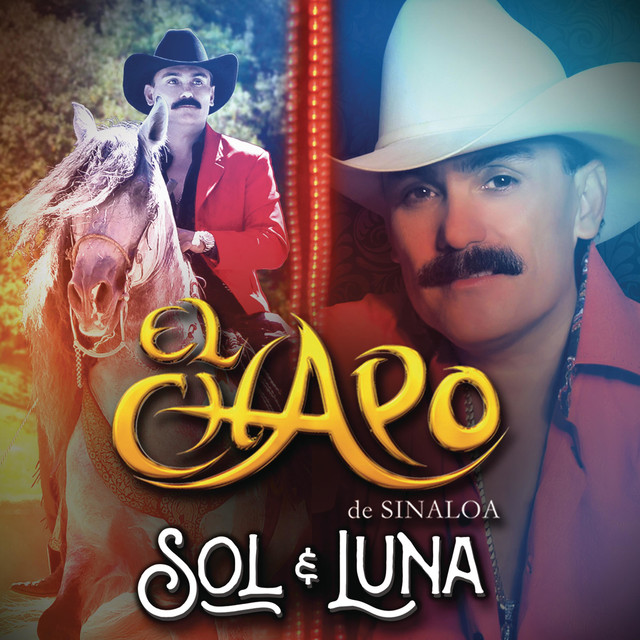 sol y luna by el chapo de sinaloa on spotify