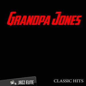 Classic Hits By Grandpa Jones album