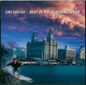 Like You Do... Best of The Lightning Seeds album
