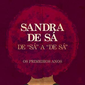 De 'Sá' A 'De Sá' - Os Primeiros Anos album