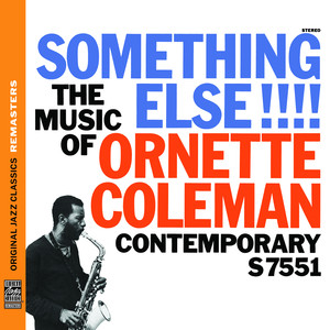 Something Else!!! The Music of Ornette Coleman [Original Jazz Classics Remasters] album