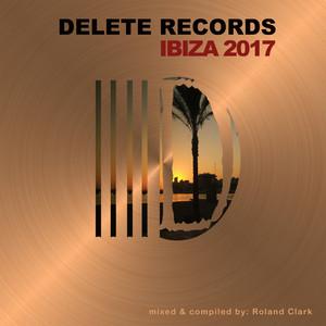 Delete Records Ibiza 2017 Compilation album