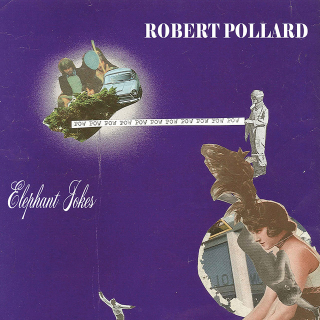 Album cover for Elephant Jokes by Robert Pollard