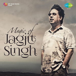 Magic of Jagjit Singh Albümü