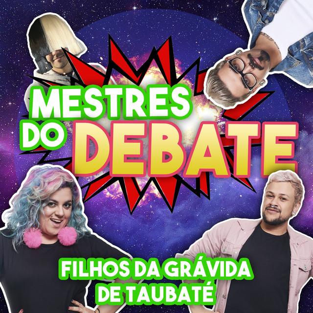 Album cover for Mestres do Debate by Filhos da Grávida de Taubaté