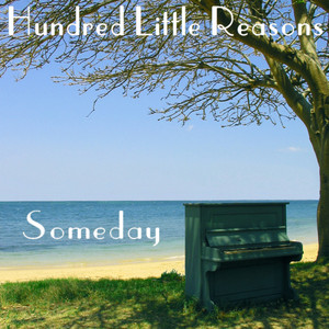 Someday - Hundred Little Reasons