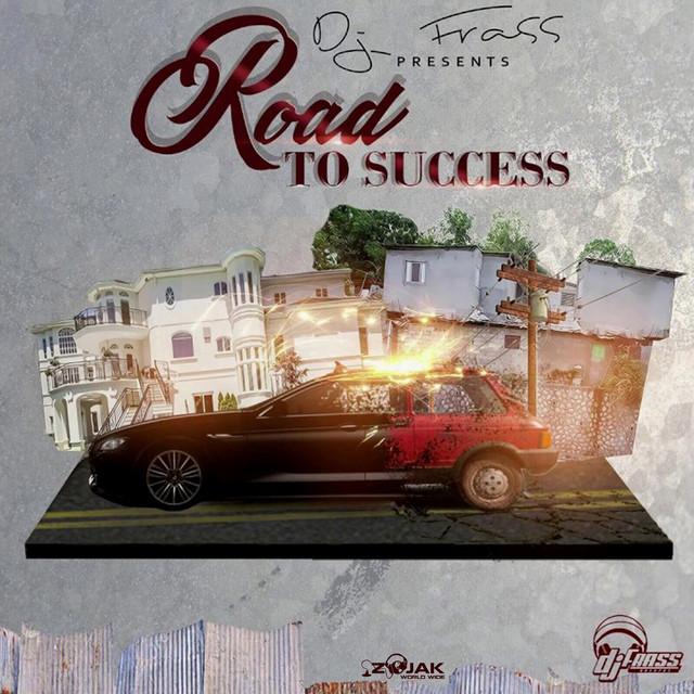 DJ Frass Presents Road To Success