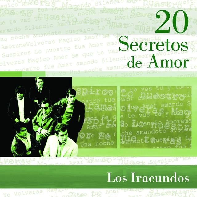 Los Iracundos 20 Secretos De Amor - Los Iracundos album cover