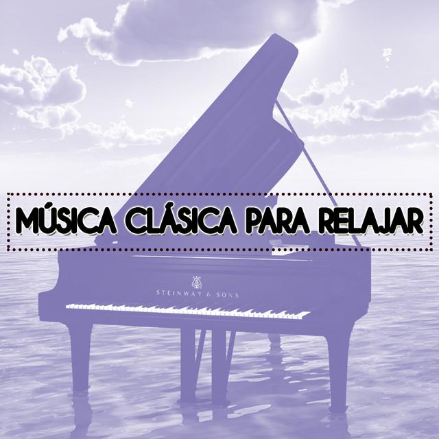 Música Clásica para Relajar
