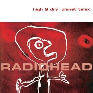 High & Dry / Planet Telex album