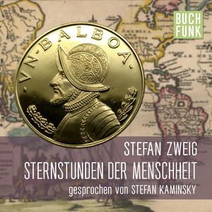 Stefan Zweig - Sternstunden der Menschheit