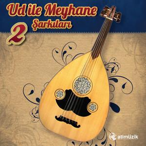 Ud İle Meyhane Şarkıları, No. 2