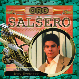 Oro Salsero - Jerry Rivera