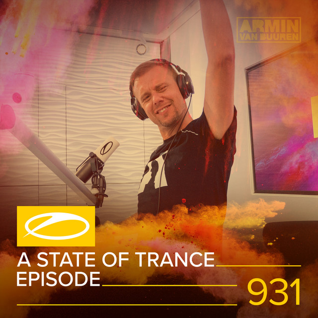 ASOT 931 - A State Of Trance Episode 931
