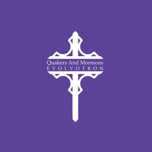 Quakers & Mormons