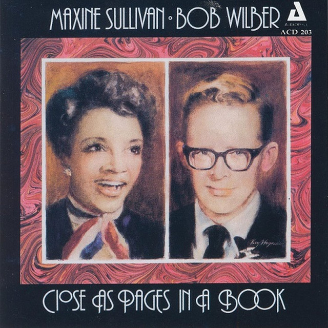 Maxine Sullivan, Bob Wilber Close as Pages in a Book album cover