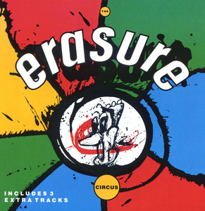 The Circus - Erasure