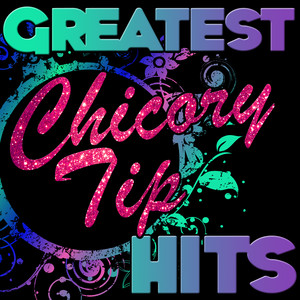 Greatest Hits: Chicory Tip album