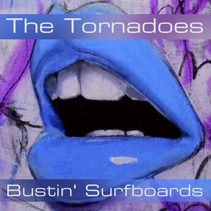 The Tornadoes: Bustin' Surfboards album