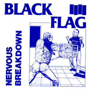 Nervous Breakdown - Black Flag