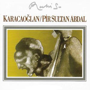 Karacaoğlan - Pir Sultan Abdal Albümü