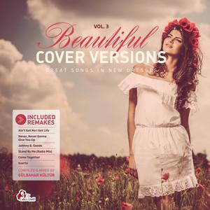Beautiful Cover Versions, Vol. 3 (Compiled & Mixed by Gülbahar Kültür) album