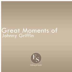 Great Moments of Johnny Griffin album