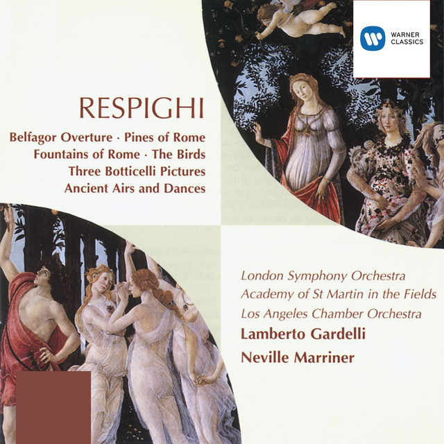 Respighi: Orchestral Works