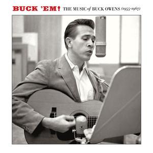 Buck 'Em: The Music Of Buck Owens (1955-1967) album
