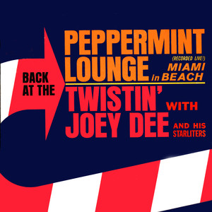 Back At the Peppermint Lounge in Miami Beach (Live) album