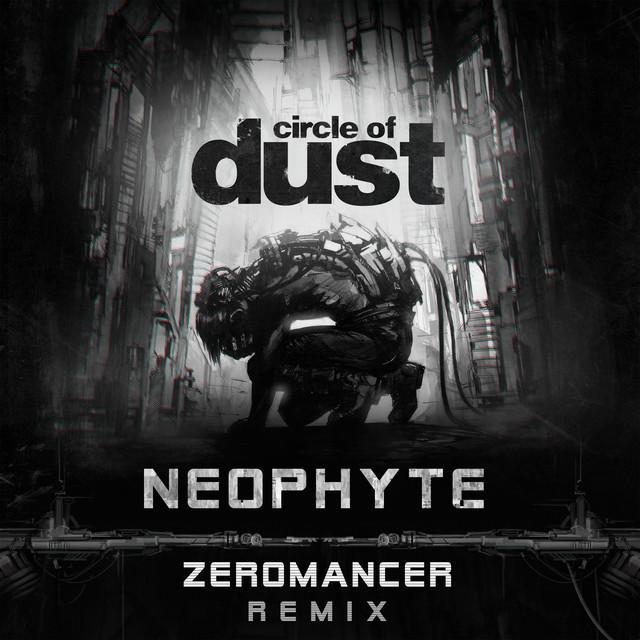 Neophyte (Zeromancer Remix)