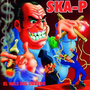 El Vals Del Obrero - Ska-P