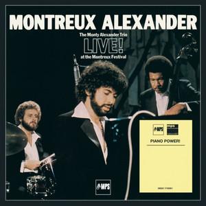 Montreux Alexander - The Monty Alexander Trio Live at the Montreux Festival album
