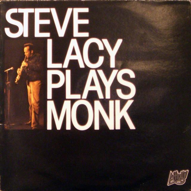 Steve Lacy Plays Monk