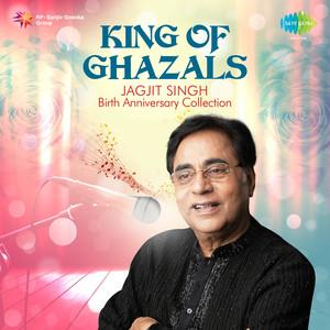 King of Ghazals - Jagjit Singh Albümü
