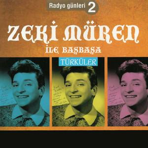 Radyo Günleri Zeki Müren ile Başbaşa, Vol. 2 (Türküler) Albümü