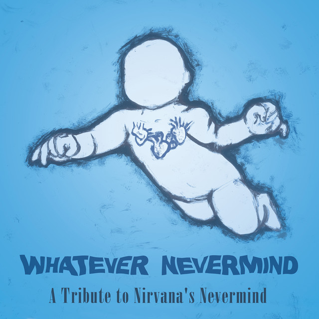 Various Artists Whatever Nevermind: A Tribute to Nirvana's Nevermind album cover