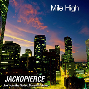 Mile High: Live from the Soiled Dove in Denver album